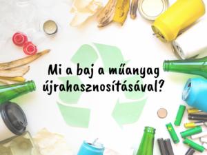 Műanyag újrahasznosítása