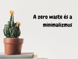 Zero waste és minimalizmus