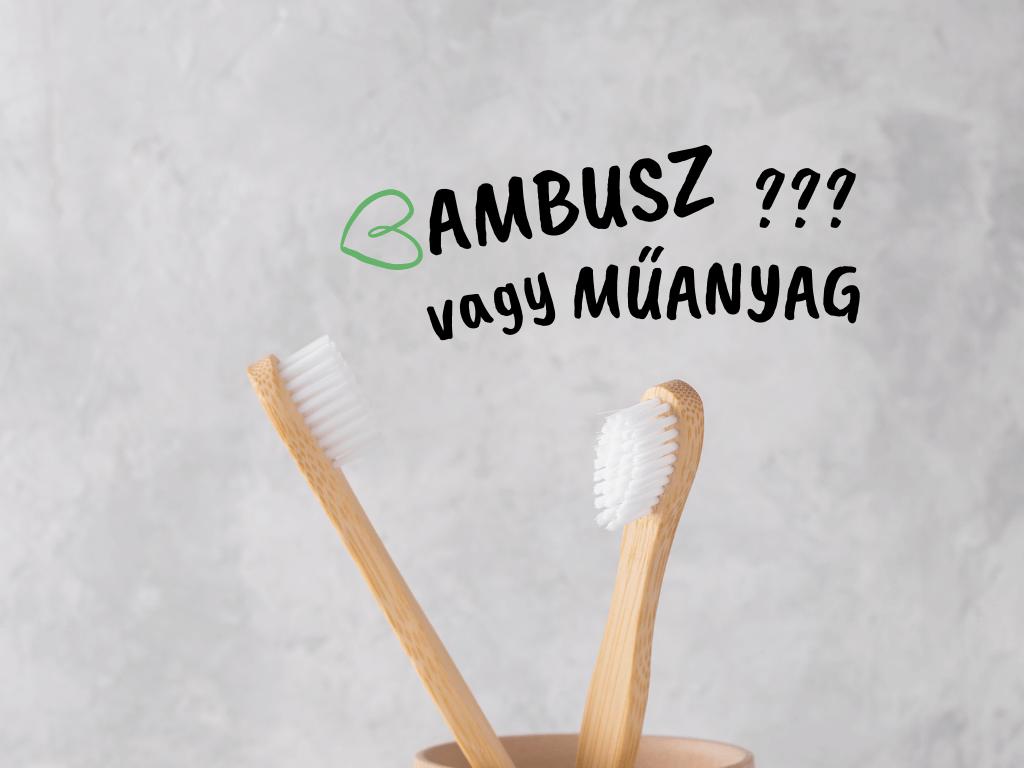 bambus vagy műanyag?
